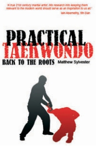Practical Taekwondo: Back to the Roots